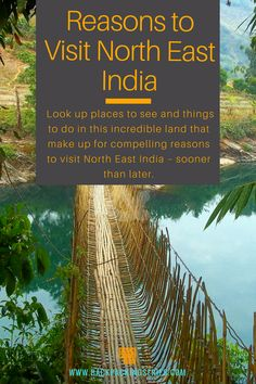 8 Compelling Reasons- Look up places to see and things to do in this incredible land that make up for compelling reasons to visit North East India – sooner than later. Travel Destinations In India, India Travel Guide, Asia Travel, Places To Travel, Travel Jobs, Travel Plan, Northeast India, North India, Backpacking India