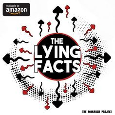 The new album by Alternative Indie band - The Lying Facts - The Monarch Project. Indie, Alternative, September, 21st, Facts, Album, Band, Projects, Log Projects