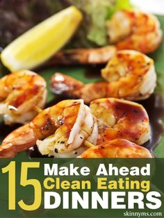 15 Make Ahead Clean Eating Dinners--Easily planned meals make it convenient and fun for your family to enjoy healthy meals made with fresh, wholesome ingredients. (Make Ahead Low Carb Dinner) Real Food Recipes, Cooking Recipes, Yummy Food, Healthy Recipes, Raw Recipes, Recipies, Healthy Snacks, Healthy Dinners, Snacks Kids