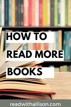 Do you want to read more books but can't seem to find ways to make it happen? Learn how I read 50+ books each year in this post! #readmore #books #readmorebooks #readingtips #bookworm How To Read More, Reading Tips, Book Of Life, Anonymous, Book Worms, Author, Club, Shit Happens, Lifestyle