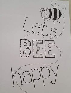 Lets 'bee' happy! Have a nice day!♡♡♡ - - Lets 'bee' happy! Have a nice day!♡♡♡ zeichnen Lets 'bee' happy! Have a nice day! Calligraphy Quotes Doodles, Doodle Quotes, Hand Lettering Quotes, Doodle Lettering, Creative Lettering, Typography, Doodle Drawings, Easy Drawings, Doodle Art