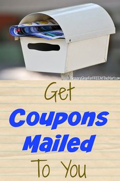 How to Get Coupons Mailed To You!