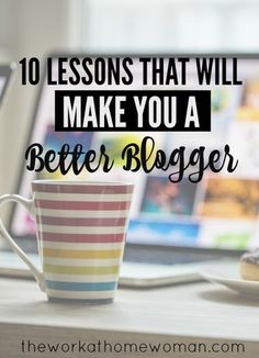 I have been working at home and blogging for 6 years and during this time I have learned a ton of valuable lessons and insight as a blogger. Here are some of the tips that have helped me along the way.