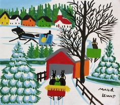 'Covered Bridge with Three Sleighs' by Maud Lewis at Consignor.ca