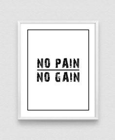 No Pain No Gain Inspirational Print Fitness