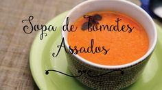 Como fazer sopa de tomates assados