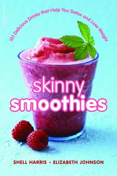 SmoothieWeb Book: 101 Skinny Smoothies that Help You Detox and Lose Weight