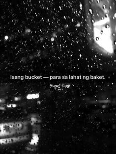 What about the what ifs. Using bucket din ba Hugot Lines Tagalog Funny, Tagalog Qoutes, Tagalog Quotes Hugot Funny, Funny Qoutes, Jokes Quotes, Me Quotes, Filipino Quotes, Pinoy Quotes, Crush Quotes Tagalog