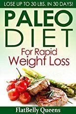 PALEO: Paleo Diet For Rapid Weight Loss: Lose Up To 30 lbs. In 30 Days (Paleo diet Paleo diet for weight loss Paleo diet for beginners Diabetes diet Ketogenic diet Anti inflammatory diet) 17 Days Paleo Menu Paleo Diet Benefits, Paleo Diet Rules, Paleo Diet Weight Loss, Paleo Diet Meal Plan, Paleo Menu, Diet Meal Plans, Paleo Recipes, Delicious Recipes, Paleo Dinner
