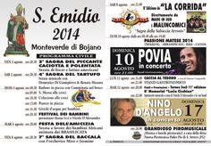 Sant'Emidio 2014 - Monteverde di Bojano (Campobasso) - Programma: Nino D'Angelo, Povia, Corrida...