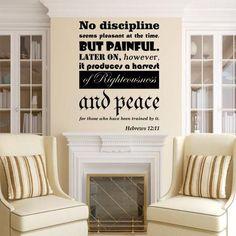 No discipline seems pleasant at the time Hebrews 12 11 vinyl decal wall art sticker