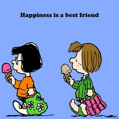 Happiness is a best friend!