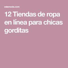12 Tiendas de ropa en línea para chicas gorditas