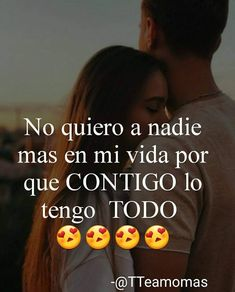 CONTIGO, lo tengo todo Mi Niña Hermosa ❤😍💘💏 Frases Love, Qoutes About Love, Love Images, Love Pictures, Amor Quotes, Love Quotes, Real Love, I Love You, Love In Spanish