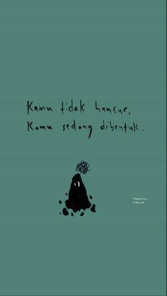 Tumblr Quotes, Text Quotes, Qoutes, Islamic Love Quotes, Islamic Inspirational Quotes, Smile Quotes, Mood Quotes, Cinta Quotes, Quotes Galau