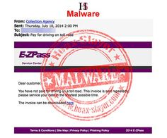 E-ZPass unpaid toll malware email. The email is not from E-ZPass. It is a criminal ruse designed to trick you into downloading malware to your computer.