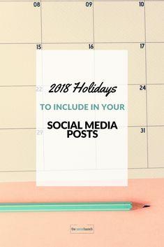 2018 Holidays to Include in Your Social Media Posts #socialmedia via @socialmediatips
