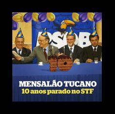 Fora PSDB(Partido Salafrários do Brasil) • Mensalão tucano:Depois de 10 anos, Justiça de...