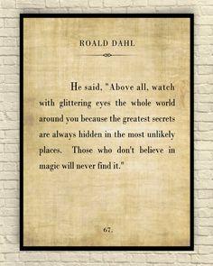 Roald Dahl Print Roald Dahl Quote Custom Art by CreativeArtandInk Roald Dahl Quotes, Literary Quotes, Poem Quotes, Quotable Quotes, Great Quotes, Words Quotes, Wise Words, Quotes To Live By, Life Quotes