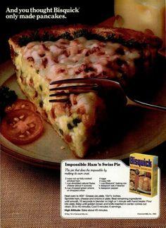 Bisquick Impossible Ham 'n Swiss Pie Retro Recipes, Vintage Recipes, Bisquick Recipes, Jiffy Recipes, Carbquik Recipes, 1980s Food, Impossible Pie, Easy Eat, Incredible Edibles