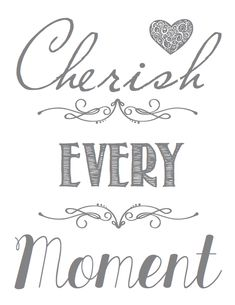 "Tattoo Ideas & Inspiration - Quotes & Sayings | ""Cherish every moment"""