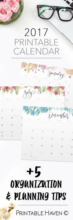 Organize and plan with these printable 2017 calendars and +5 helpful tips that can help kick start your planning! - Printable Haven