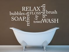 Relax, wash and refresh with our stylish bathroom word decor decal, the perfect and simple way to add interest to any bathroom or washroom decor Bathroom Wall Stickers, Bathroom Vinyl, Wall Quotes, Words Quotes, Matching Paint Colors, Ideal Bathrooms, Word Art Design, Modern Home Furniture, Paint Stripes