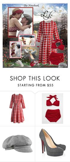 """The Notebook Too"" by prettyasapicture ❤ liked on Polyvore featuring Lake, Chicwish, Esther Williams, Stormy Kromer and Christian Louboutin"
