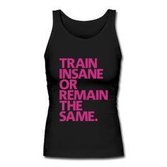 Train Insane!