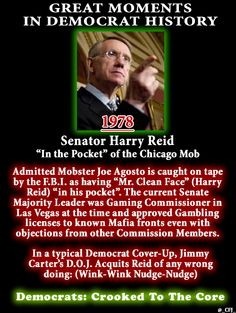 """Great Moments in Democrat History Crooked Harry Reid """"in the pocket"""" of the Mafia #tcot #TeaParty #gop #pjnet"""