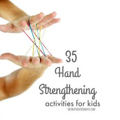 Hand Strength: 35 Fun Activities for Kids - The Inspired Treehouse Fine Motor Activities For Kids, Motor Skills Activities, Preschool Activities, Yoga For Kids, Exercise For Kids, Project Based Learning, Kids Learning, Early Learning, Occupational Therapy Activities