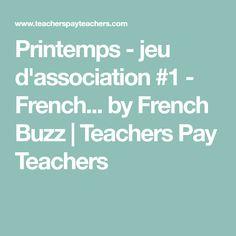 Printemps - jeu d'association #1 - French... by French Buzz   Teachers Pay Teachers