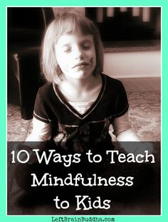 Mindfulness is good for us, and it is great for our kids. Some simple tips and exercises to get you started teaching #mindfulness to your children!