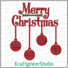 Marry Christmas SVG Hanging Ornaments SVG add custom name by Kraftgineer Studio (Kraftgineer.com) Works on Cricut Explore, Silhouette, Eclips, and any other cutter that uses SVGs