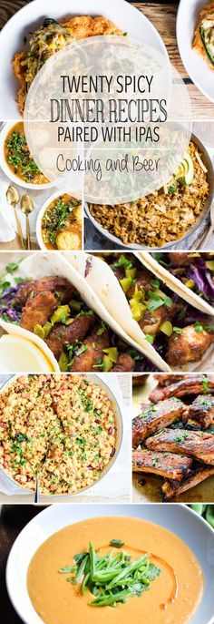 From pasta dishes to braised meat and from soup to quesadillas, here are 20 spicy dinner recipes paired with IPAs! These are perfect for a pairing party!
