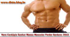 Novo_Cardapio_Ganhar_Massa_Muscular_Perder_Gordura_mini_mini_mini_mini_mini