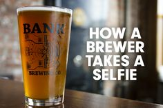 How a brewer takes a selfie. #GetBankd https://www.facebook.com/BankBrewingCo