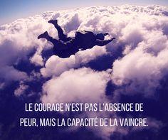 Le #courage n'est pas l'absence de #peur mais la capacité de la vaincre #Mandela #Citation #FrenchQuote