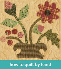 How to quilt by hand