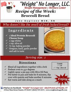 Wednesday's Weekly Recipe: Broccoli Bread #snack #Healthy #Recipes #IdealProtein #WeightNoLongerLLC #FriendlyForAllPhases