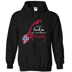 Live In SWEDEN Born In NORWAY - #funny tshirts #cool t shirts for men. SIMILAR ITEMS => https://www.sunfrog.com/LifeStyle/Live-In-SWEDEN-Born-In-NORWAY-Black-59267501-Hoodie.html?60505