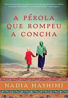 Editora Arqueiro lançará em Novembro, A pérola que rompeu a concha, de Nadia Hashimi - Cantinho da Leitura