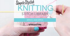 Box stitch is worked by alternating two knit stitches and two purl stitches over a four row repeat, creating a …