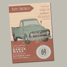 A darling invitation card to celebrate the man in your life, old or young! Great for grandpa's birthday, a retirement party, or a 1st birthday party! The vintage style pickup truck is a timeless classic, just like the guy you're celebrating. Customize