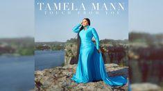Touch From You Lyrics – Tamela Mann