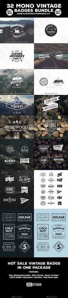 32 Vintage Mono Badge / Logo Bundle 32 MONO VINTAGE BADGE / LOGO BUNDLE  All mono vintage logo/badges are hot sale at my Graphic River portfolio. You can purchase all 32 logo/badges for only $13 (Save 30%).  Items on this bundle :  8 HIKING HIPSTER BADGES 18 VINTAGE MONO BADGES 6 BADGE VINTAGE LABEL FEATURES : Well Organized Layers 100% Vector Ready To Print CMYK 300Dpi Resizeable & Editable Free Fonts Used All File Include : 5 Ai Files, 4 Psd Files, 3 Eps Files All Package Font Used (Free…