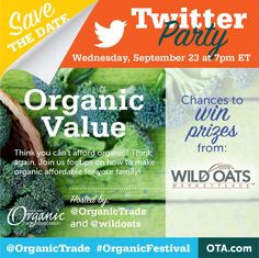 Chat with @wildoats & @OrganicTrade at 7pm et tonight! #affordableorganics #OrganicFestival win prizes!