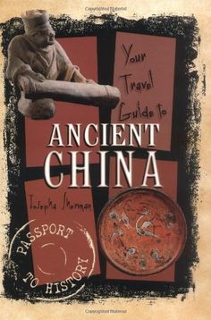 Your Travel Guide to Ancient China (Passport to History) by Josepha Sherman is a children's book, written for ages 9 and older and targeted for a grade-level of 4 and up, but any adult reader will enjoy this book and get a great deal out of it. It is part of the Passport to History series published by Lerner and, like the others, is a great reading experience. The book presents the history as though the reader is an ancient traveler going on a trip to China. (Review by Emily Mark) -- AHE