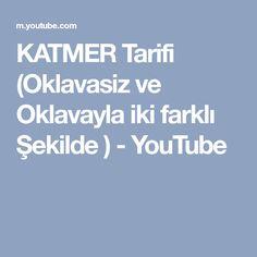 KATMER Tarifi (Oklavasiz ve Oklavayla iki farklı Şekilde ) - YouTube