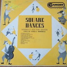 "Square Dances / Woodhull's Old Tyme Masters / 12"" Vinyl LP Record RCA Camden 220"